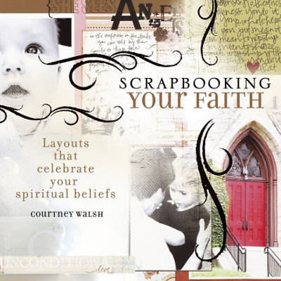 Scrapbooking your faith