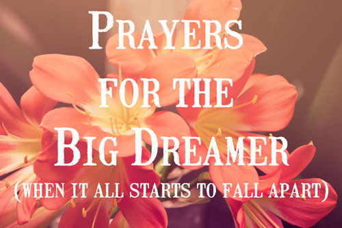 Prayers-for-the-big-dreamers_web